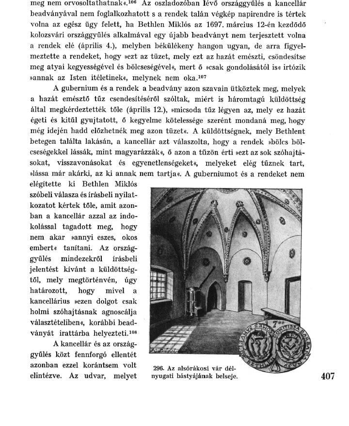 A vár délnyugati bástyájának egykori belseje (Forrás: Dr. Lukinich Imre: A bethleni gróf Bethlen-család története, Bp. 1927)